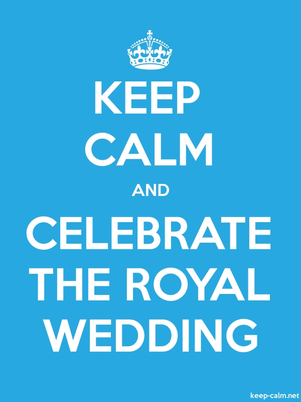 KEEP CALM AND CELEBRATE THE ROYAL WEDDING - white/blue - Default (600x800)