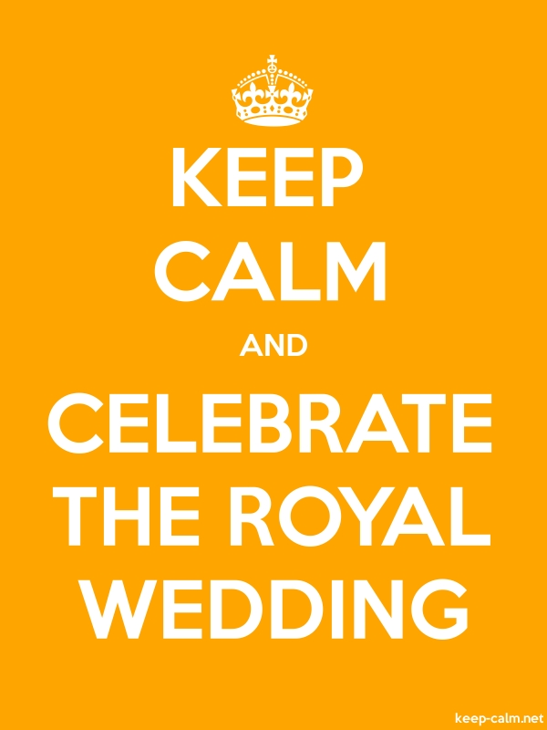 KEEP CALM AND CELEBRATE THE ROYAL WEDDING - white/orange - Default (600x800)