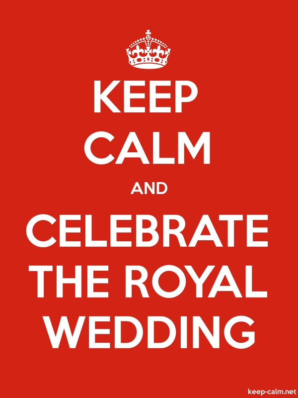 KEEP CALM AND CELEBRATE THE ROYAL WEDDING - white/red - Default (600x800)