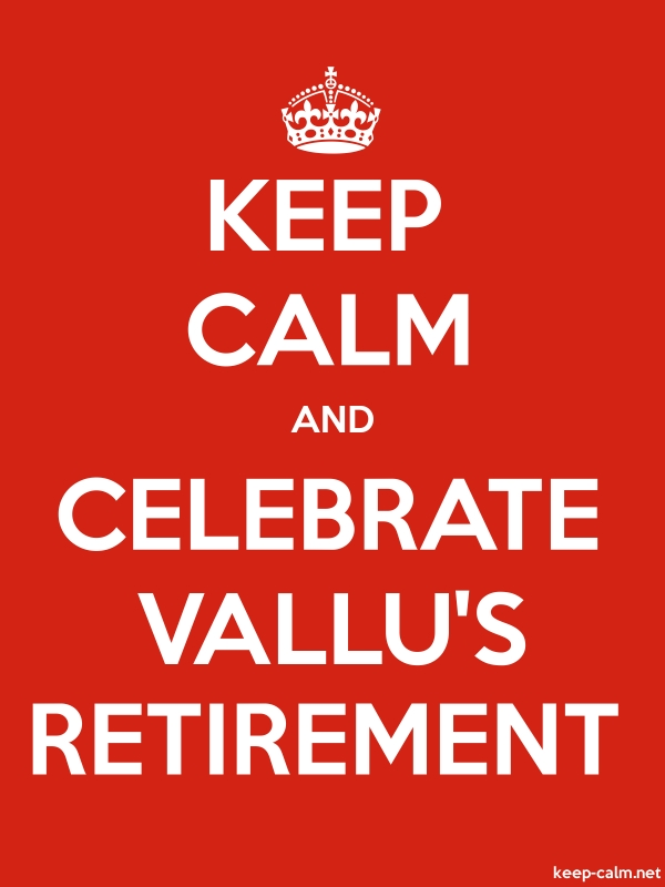 KEEP CALM AND CELEBRATE VALLU'S RETIREMENT - white/red - Default (600x800)
