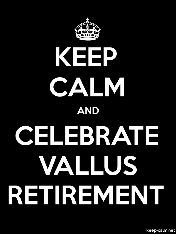 KEEP CALM AND CELEBRATE VALLUS RETIREMENT - white/black - Default (600x800)