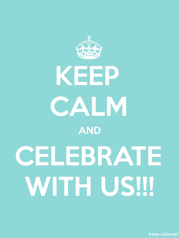 KEEP CALM AND CELEBRATE WITH US!!! - white/lightblue - Default (600x800)