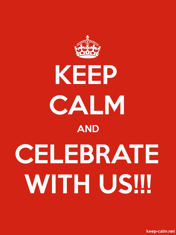 KEEP CALM AND CELEBRATE WITH US!!! - white/red - Default (600x800)