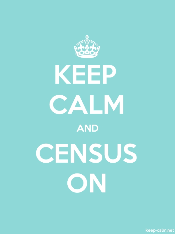 KEEP CALM AND CENSUS ON - white/lightblue - Default (600x800)