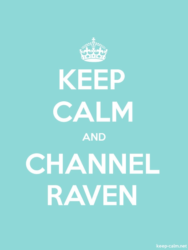 KEEP CALM AND CHANNEL RAVEN - white/lightblue - Default (600x800)