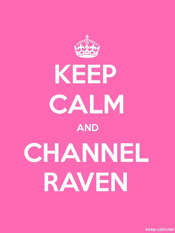 KEEP CALM AND CHANNEL RAVEN - white/pink - Default (600x800)