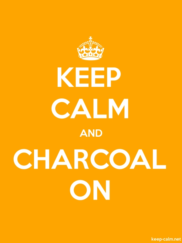 KEEP CALM AND CHARCOAL ON - white/orange - Default (600x800)