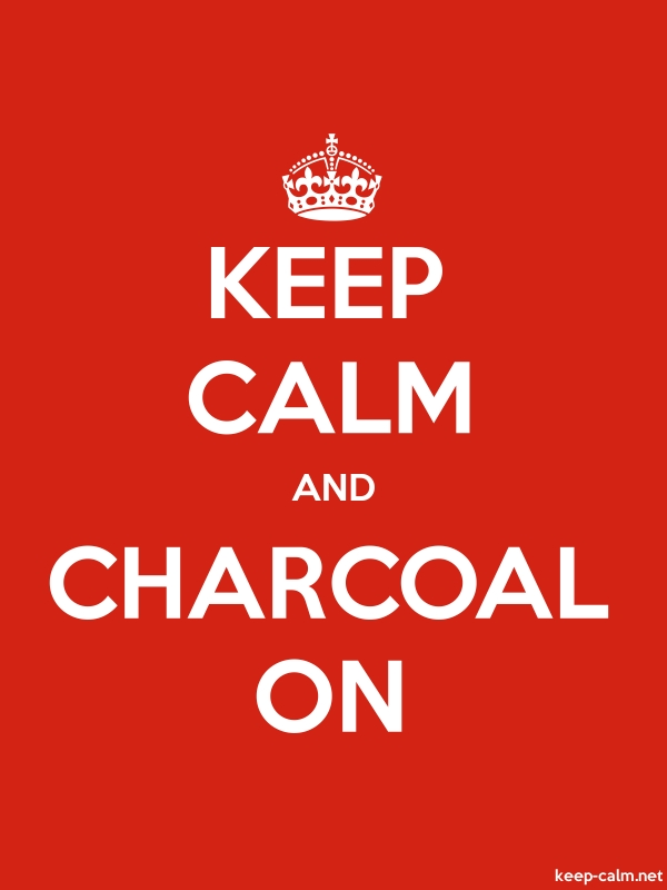 KEEP CALM AND CHARCOAL ON - white/red - Default (600x800)