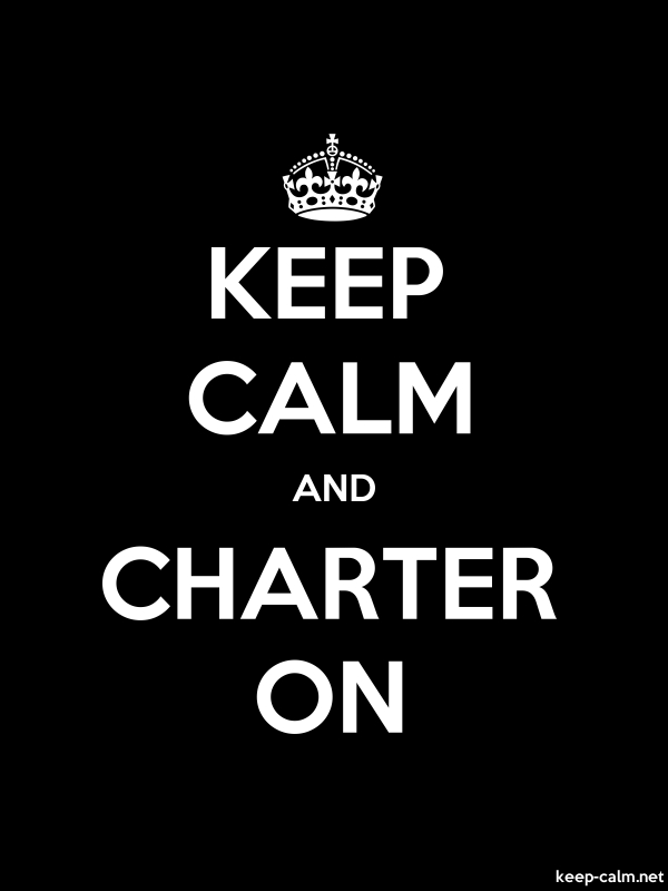 KEEP CALM AND CHARTER ON - white/black - Default (600x800)