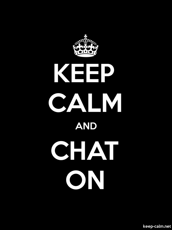 KEEP CALM AND CHAT ON - white/black - Default (600x800)