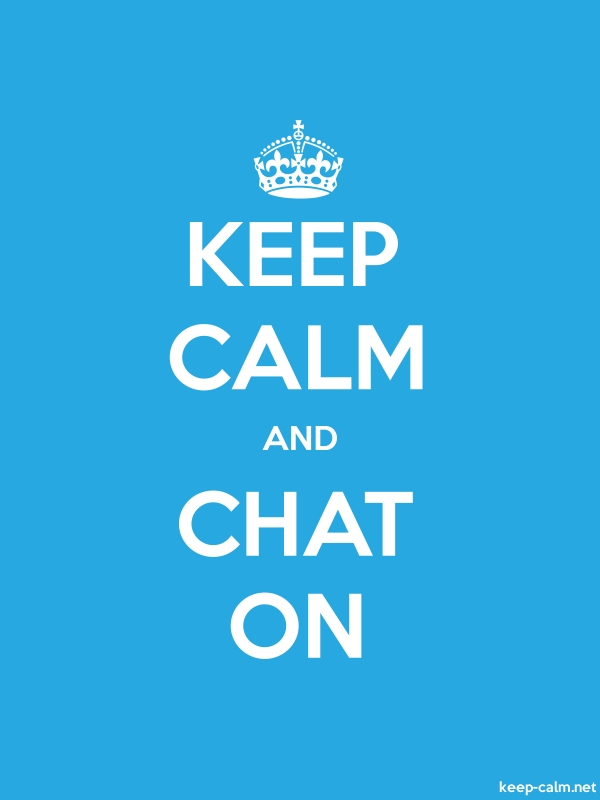 KEEP CALM AND CHAT ON - white/blue - Default (600x800)