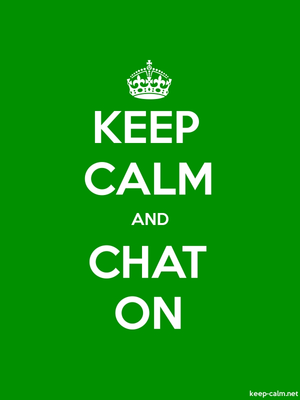 KEEP CALM AND CHAT ON - white/green - Default (600x800)