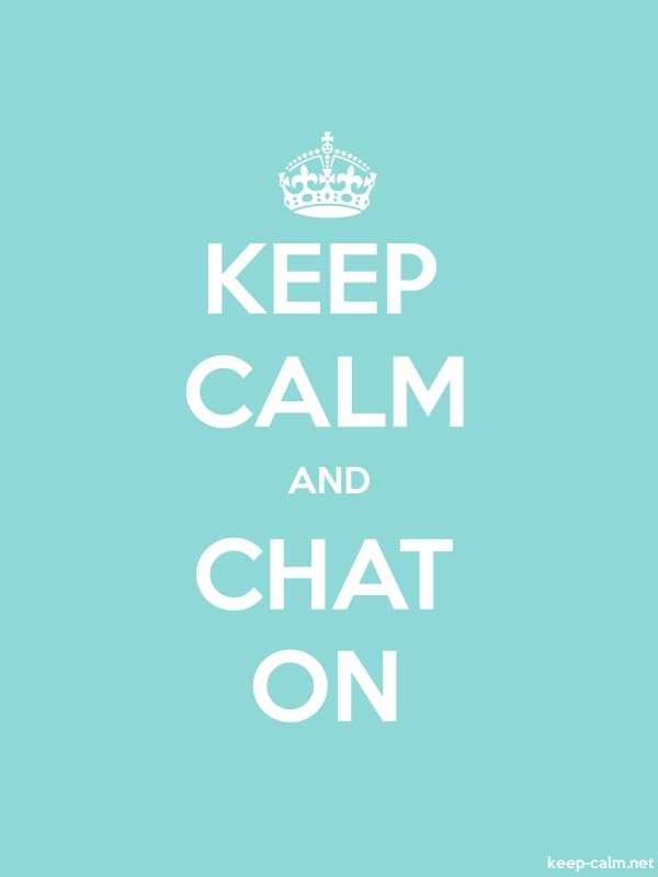 KEEP CALM AND CHAT ON - white/lightblue - Default (600x800)