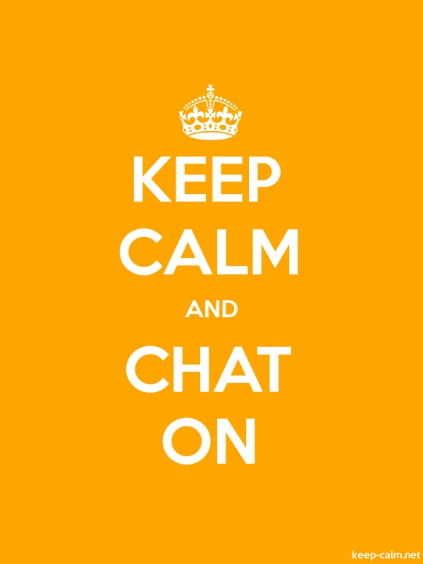 KEEP CALM AND CHAT ON - white/orange - Default (600x800)