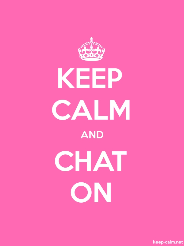 KEEP CALM AND CHAT ON - white/pink - Default (600x800)