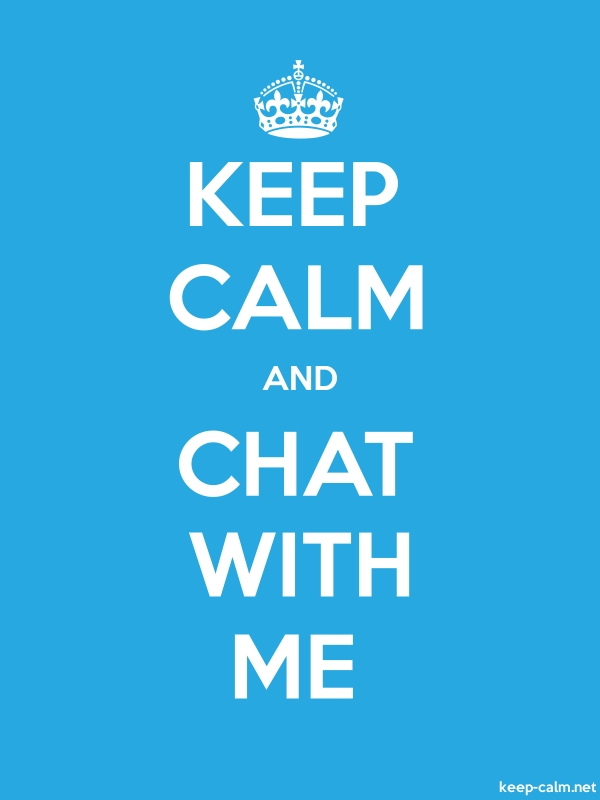 KEEP CALM AND CHAT WITH ME - white/blue - Default (600x800)