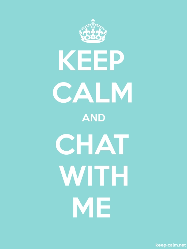 KEEP CALM AND CHAT WITH ME - white/lightblue - Default (600x800)