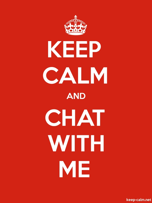 KEEP CALM AND CHAT WITH ME - white/red - Default (600x800)