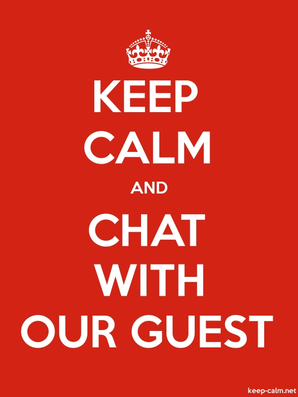 KEEP CALM AND CHAT WITH OUR GUEST - white/red - Default (600x800)