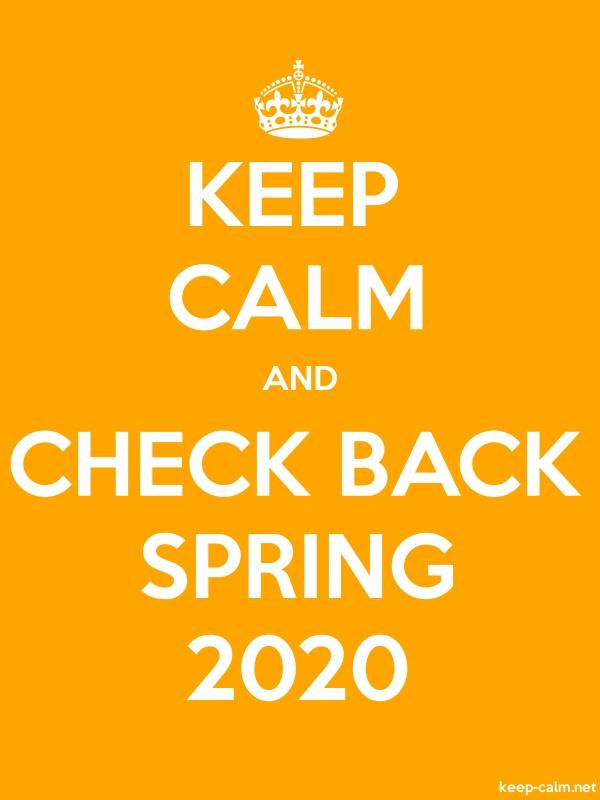 KEEP CALM AND CHECK BACK SPRING 2020 - white/orange - Default (600x800)