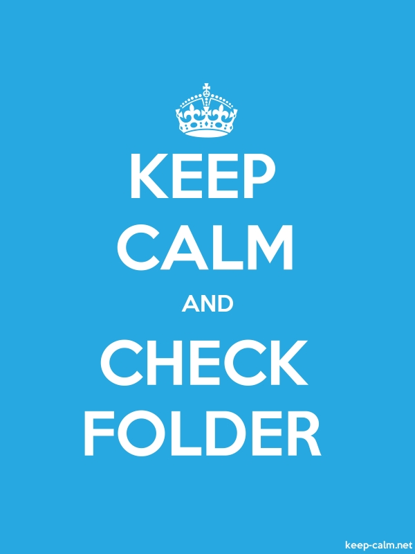 KEEP CALM AND CHECK FOLDER - white/blue - Default (600x800)