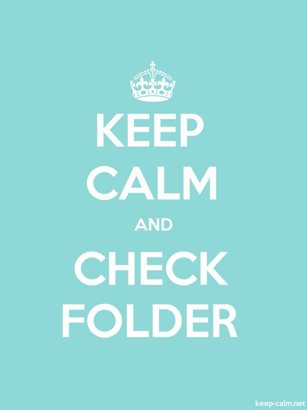 KEEP CALM AND CHECK FOLDER - white/lightblue - Default (600x800)