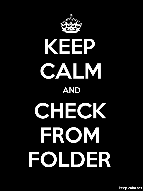 KEEP CALM AND CHECK FROM FOLDER - white/black - Default (600x800)