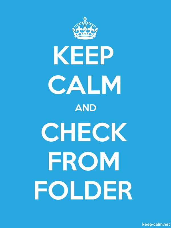 KEEP CALM AND CHECK FROM FOLDER - white/blue - Default (600x800)