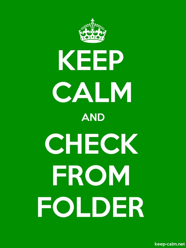 KEEP CALM AND CHECK FROM FOLDER - white/green - Default (600x800)