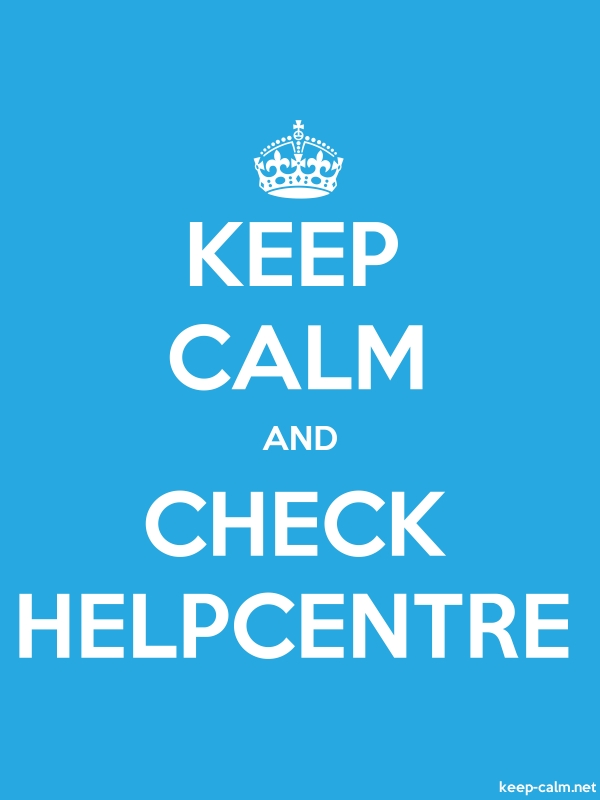 KEEP CALM AND CHECK HELPCENTRE - white/blue - Default (600x800)