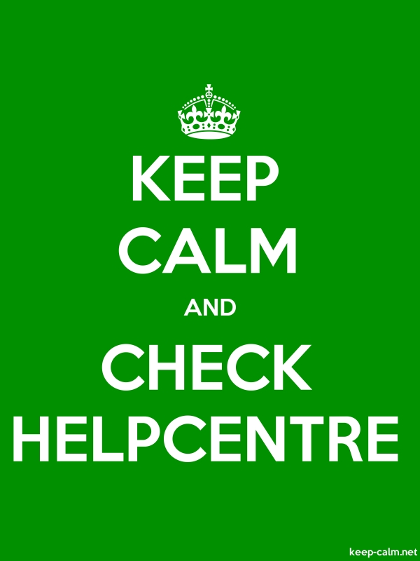 KEEP CALM AND CHECK HELPCENTRE - white/green - Default (600x800)