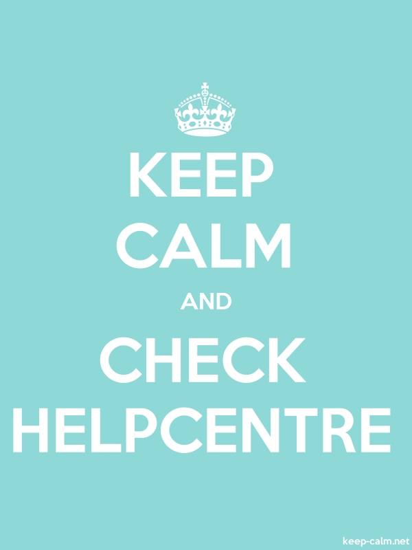 KEEP CALM AND CHECK HELPCENTRE - white/lightblue - Default (600x800)