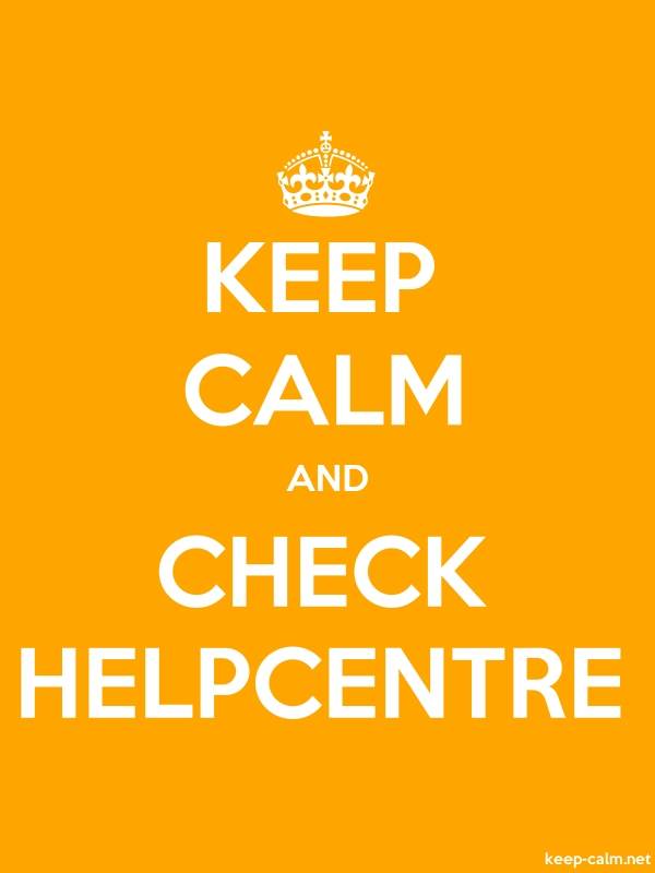 KEEP CALM AND CHECK HELPCENTRE - white/orange - Default (600x800)