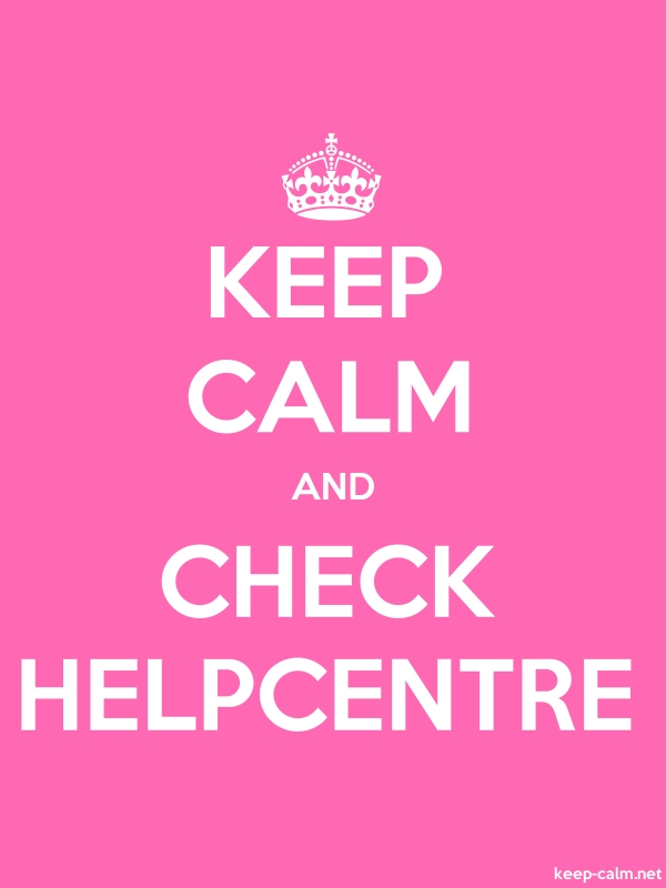 KEEP CALM AND CHECK HELPCENTRE - white/pink - Default (600x800)