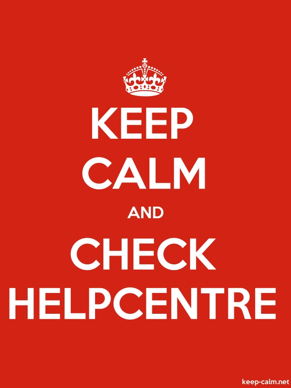 KEEP CALM AND CHECK HELPCENTRE - white/red - Default (600x800)