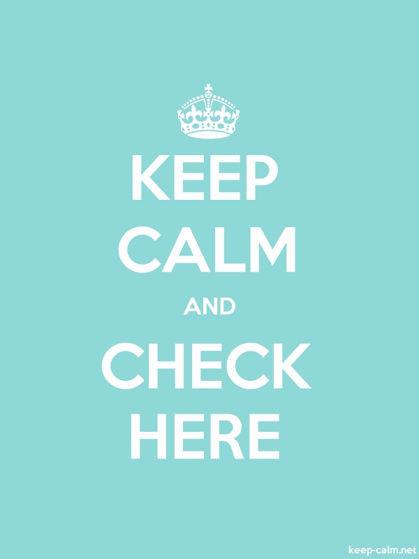KEEP CALM AND CHECK HERE - white/lightblue - Default (600x800)