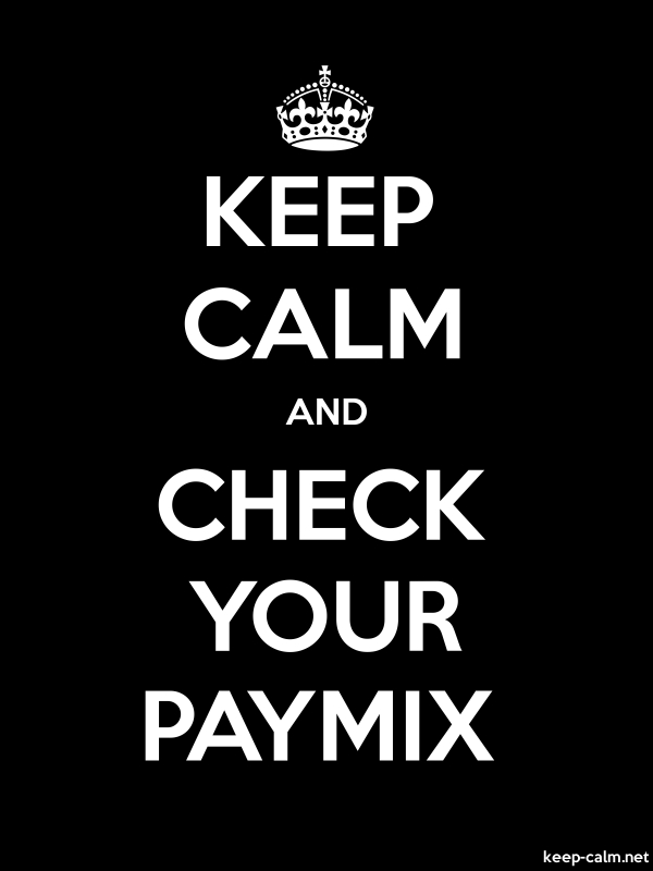 KEEP CALM AND CHECK YOUR PAYMIX - white/black - Default (600x800)
