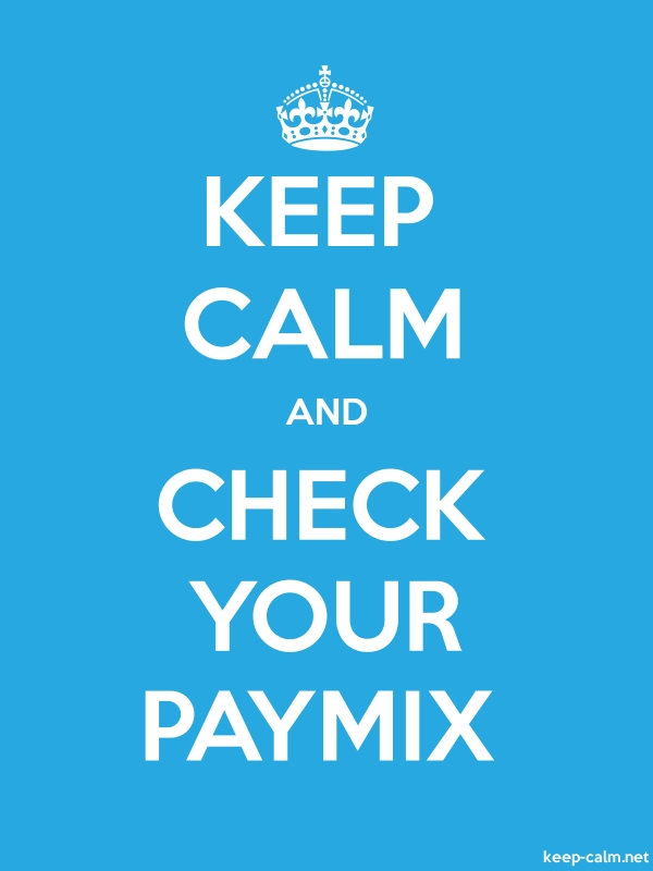 KEEP CALM AND CHECK YOUR PAYMIX - white/blue - Default (600x800)