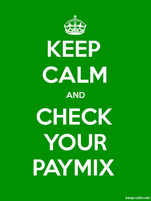 KEEP CALM AND CHECK YOUR PAYMIX - white/green - Default (600x800)