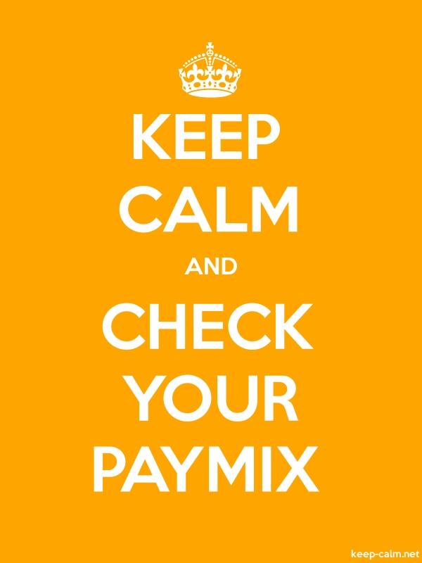 KEEP CALM AND CHECK YOUR PAYMIX - white/orange - Default (600x800)