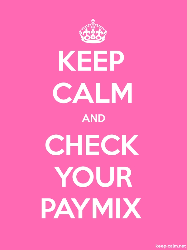 KEEP CALM AND CHECK YOUR PAYMIX - white/pink - Default (600x800)