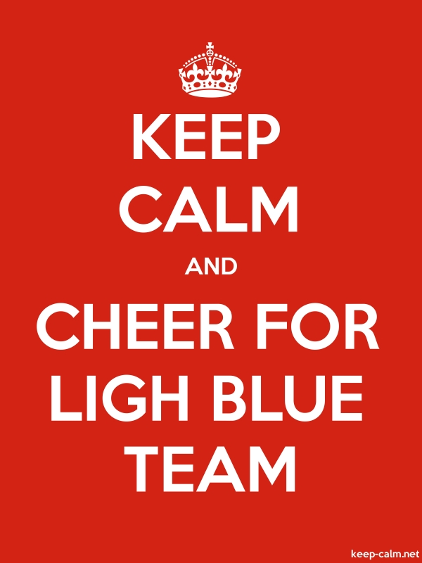KEEP CALM AND CHEER FOR LIGH BLUE TEAM - white/red - Default (600x800)