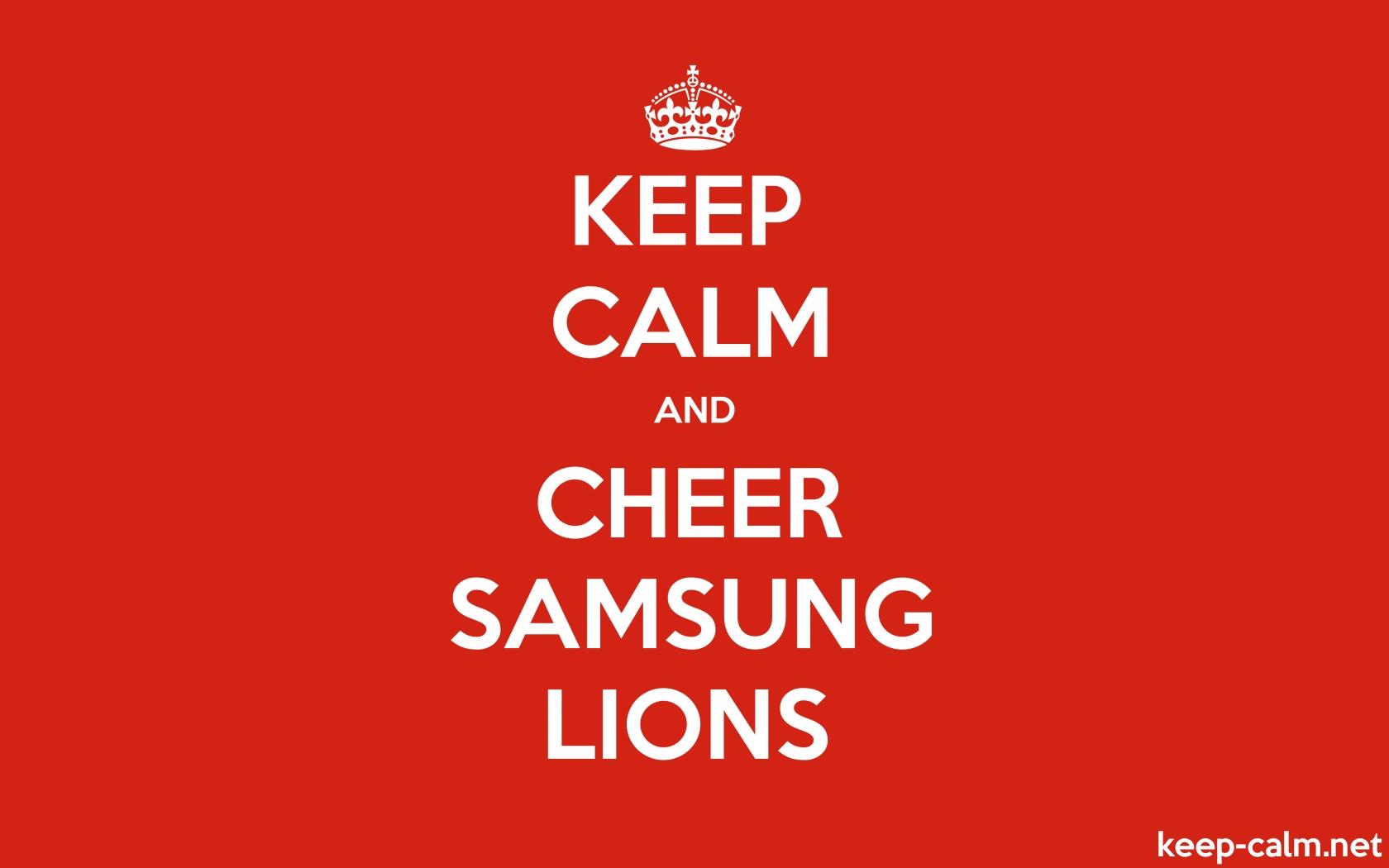 Keep Calm And Cheer Samsung Lions Keep Calm Net