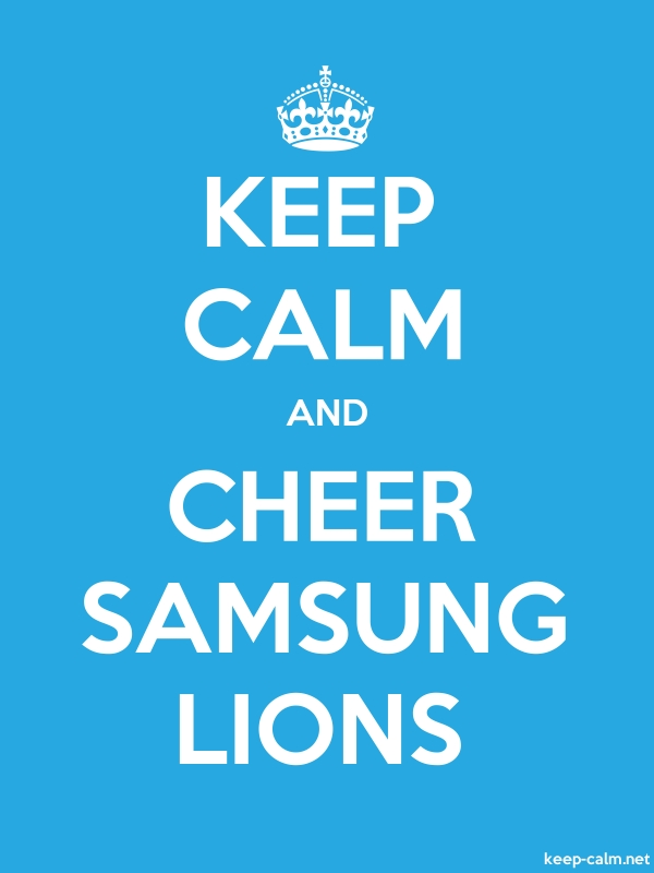 KEEP CALM AND CHEER SAMSUNG LIONS - white/blue - Default (600x800)