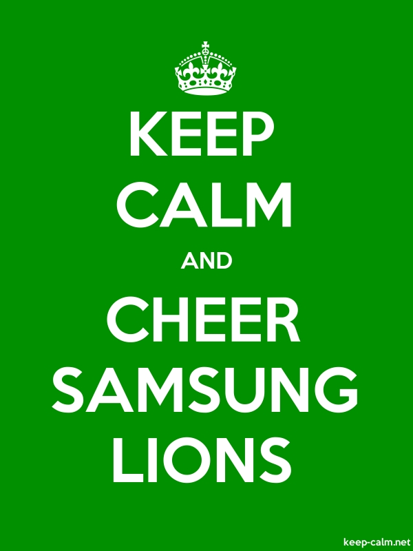 KEEP CALM AND CHEER SAMSUNG LIONS - white/green - Default (600x800)