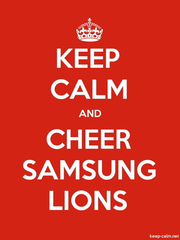 KEEP CALM AND CHEER SAMSUNG LIONS - white/red - Default (600x800)