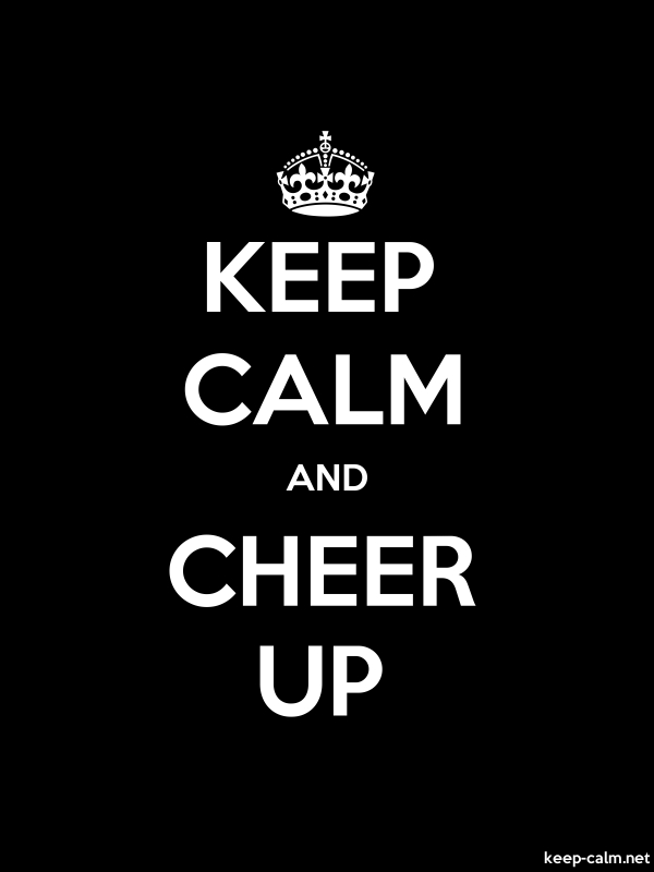 KEEP CALM AND CHEER UP - white/black - Default (600x800)