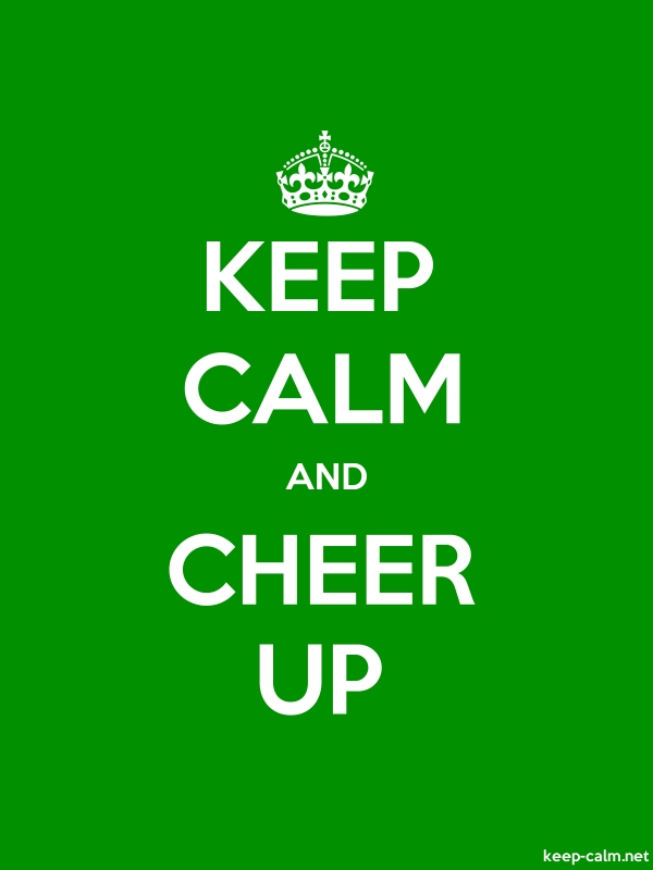 KEEP CALM AND CHEER UP - white/green - Default (600x800)