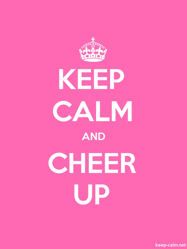 KEEP CALM AND CHEER UP - white/pink - Default (600x800)