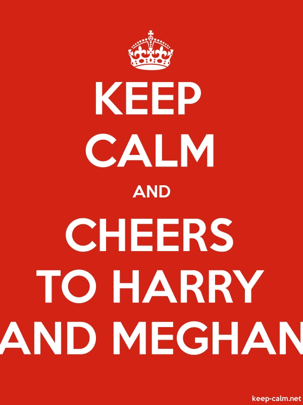KEEP CALM AND CHEERS TO HARRY AND MEGHAN - white/red - Default (600x800)